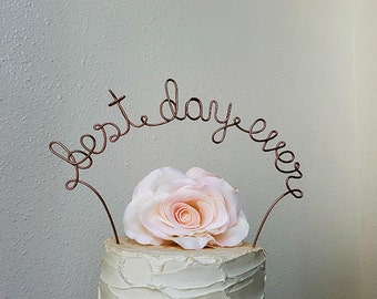 BEST DAY EVER Wedding Cake Topper, Rustic Wedding Cake Topper, Wedding Cake Decoration, Bridal Shower, Anniversary, Engagement Party
