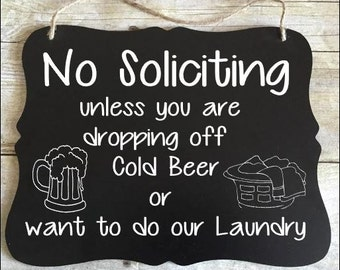 No Solicitation Sign - No Soliciting Sign - Please Go Away Sign - Funny No Soliciting - Wine or Beer Sign - Housewarming gift - Go Away Sign