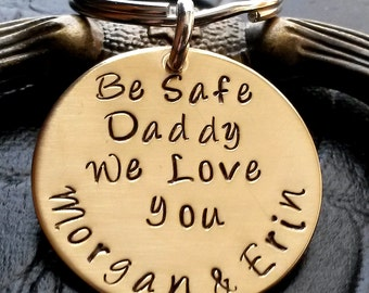 Be Safe Daddy, Fathers Day Keychain, Fathers Day Gifts, Thin Blue Line, firefighter gift, police officer gift, gift for dad from kids