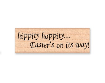 Easter Rubber Stamp~Hippity Hoppity... Easter's on its Way! ~DIY Easter Card Making and Crafting~Wood Mounted Rubber Stamp (08-26)