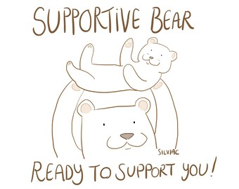 Supportive Bear - A5 print