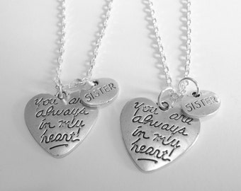 2 Sisters You Are Always In My Heart  Necklaces BFF