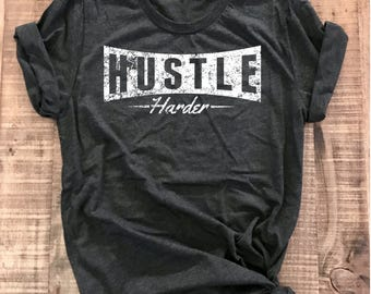 Hustle Shirt, Workout Shirt, Premium, Fitness Tee, Hustle, Muscle Shirt, Perfect for the Gym, Fitness  Gift