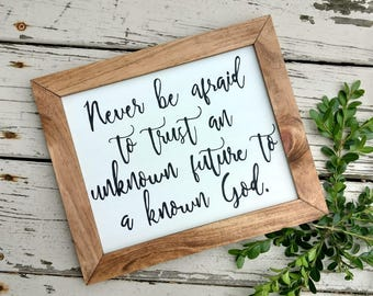 Never Be Afraid to Trust Wood Sign, Corrie Ten Boom,