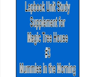 Lapbook unit study Supplement for Magic Tree House 3 Mummies book