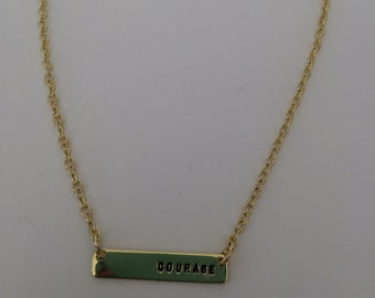 Courage- Gold plated handstamped necklace