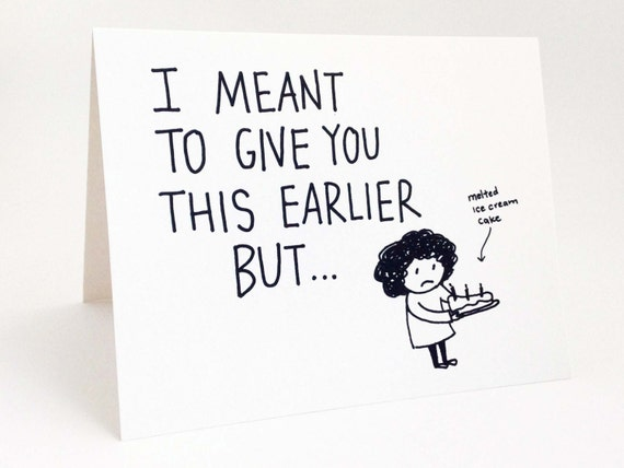 Funny belated birthday card humorous late birthday card like this item bookmarktalkfo Choice Image