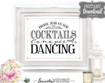 Cocktails Canapes & Dancing Wedding Poster - INSTANT DOWNLOAD - Printable Wedding Art, Reception Sign, Wedding Table Sign, Welcome Sign
