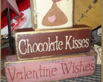 CHOCOLATE KISSES VALENTINE wishes primitive block sign