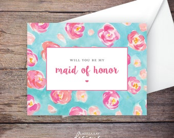 Printable Will You Be My Maid of Honor Card, Instant Download Greeting Card, Will You Be My Bridesmaid Instant Download – Kaleigh