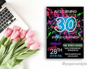 30th Birthday Party Invite | 80s Theme Party | Neon Birthday Invite | Splatter Paint Invite | 1980s Theme Party | Printable File