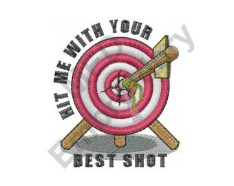 Target - Machine Embroidery Design, Arrow, Archery, Hit Me With Your Best Shot