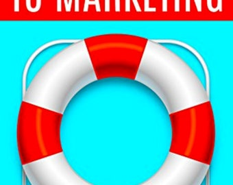 Introduction to marketing for entrepreneurs and small business owners