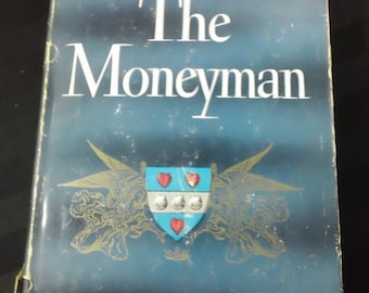 The Moneyman by Thomas B Costain ~ Vintage 1947 Hardcover Historical 15th Century France Fiction Book