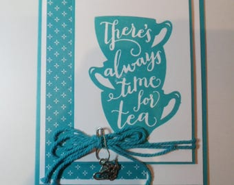 Just Because Handmade Card, Custom made card, Embellished Card, All Occasion card, Tea Lovers and Friend card
