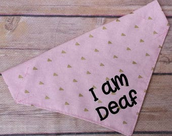 Deaf Dog Bandana / Blind Dog Bandana / Pink Dog Bandana / Gold Dog Bandana / Over the Collar / Deaf Dog / Blind Dog