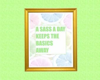 sassy print/lemon decor/lemon wall art/motivational wall art/printable inspirational quotes/prints for office walls/cute office art/sassy