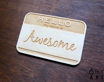 Hello My Name Is Awesome Name Tag Badge | Gifts For Awesome People | Funny Gifts | Coworker Gifts |