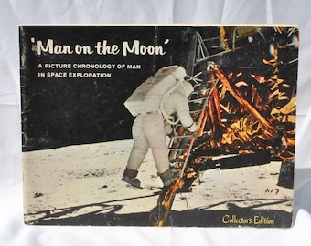 Vintage Man On The Moon, Collector's Edition, Book, 1969, Paperback, Apollo 11, Mission, Milestones, Space Progress, Astronauts, Moon, Mars