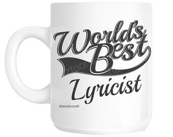 Lyricist World's Best Novelty Gift Mug shan995
