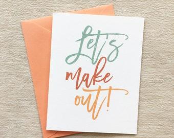 Let's Make Out! // Card + Envelope