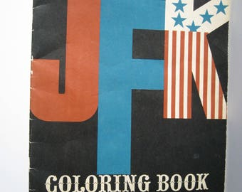 JFK Coloring Book, Copyright 1962, as is