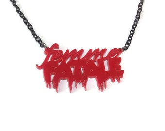 Femme Fatale Necklace, Dripping Red Horror Font Word Pendant, Laser Cut Perspex