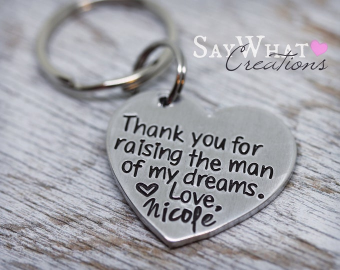 Thank you for raising the man of my dreams Heart Key Chain gift for Mother in Law