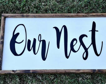 Rustic Our Nest sign/ Framed Our Nest sign