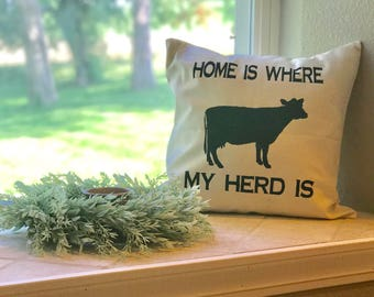Home is where my herd is canvas pillow cover- Home decor- Farmhouse style- Housewarming gift- 18x18 canvas pillow case