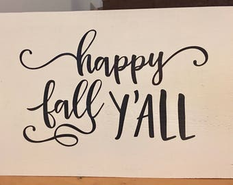 Happy Fall Y'all Wooden Sign