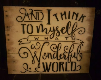 What a Wonderful World Pallet sign
