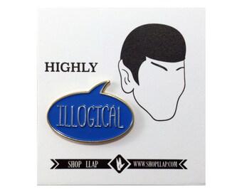 """Mr. Spock """"ILLOGICAL"""" Star Trek Inspired Enamel Lapel Pin"""