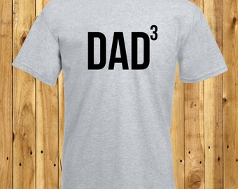 Dad Of Three, Dad Of Triplets, Father's Day Gift, Dad Cubed Tshirt, Three Kids T-Shirt, Maths Geek Tee, Daddy Of 3, The Power of 3, Birthday