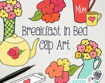 "Mother's Day Clip Art - ""Breakfast In Bed"" - hand drawn flower, bouquet, mug, teapot, bed, and tray illustrations - commercial use - CU OK"