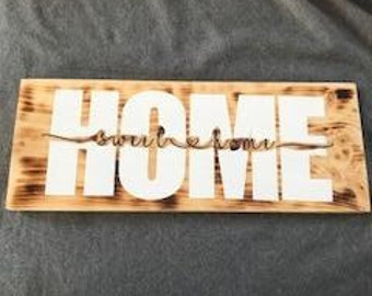 Home Sweet Home Burnt Wood Sign