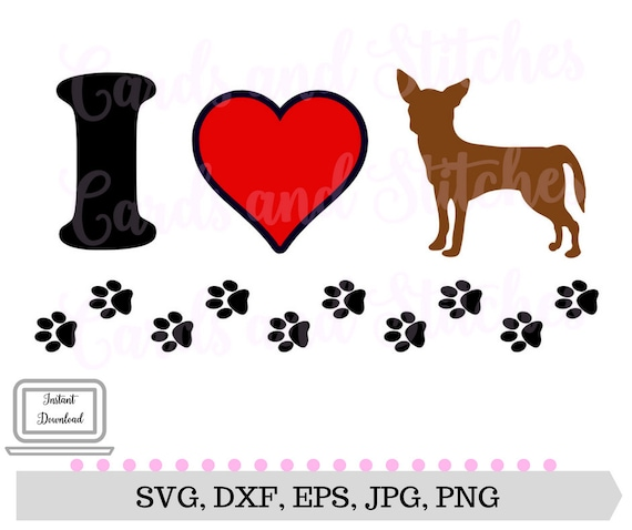 Download Chihuahua SVG Love Dogs SVG Chihuahua Lover SVG Digital