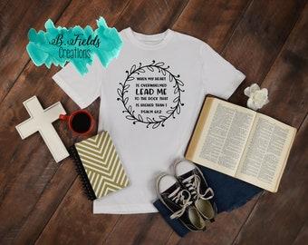 Lead Me Psalm 61/ Christian Shirt/ Bible Verse Shirt/ Church Shirt/ Adult Shirt/ Gift ideas/ Personalized Shirt/ Gift for Her/