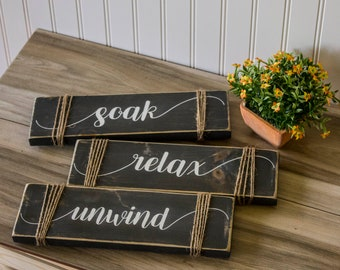 Rustic Bathroom Sign - Soak Relax Unwind Sign - Farmhouse Bathroom Decor - Farmhouse Bathroom - Spa Sign - Bath Sign Set - Relax Sign