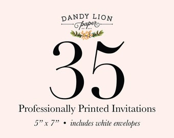 35 Professionally Printed Invitations (Free Shipping)
