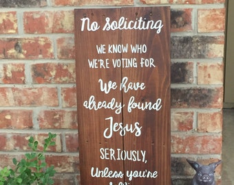 No Soliciting door sign - No Solicitation yard sign - custom  reclaimed wood sign - rustic chic home decor - upcycled - custom made sign