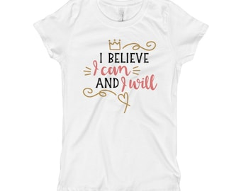 I Believe I Can and I Will Youth T-Shirt
