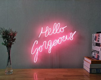 Hello Gorgeous Neon Sign For Living Room Bedroom Home Decor Personalised  Handmade Artwork Dimmable Wall Light