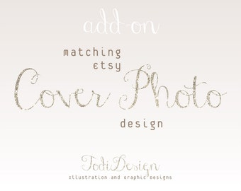 ADD ON Matching Etsy Cover Photo Design