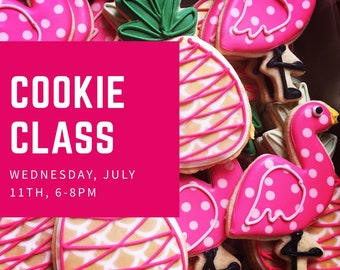 Little Rock Wednesday July 11th Cookie Class, 6-8 pm
