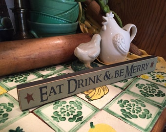Eat Drink & be Merry shelf sitter sign block