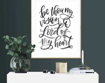 Be Thou My Vision, 8 x10, fine art print, hymn art, black and white, hymns, watercolor, hand lettered