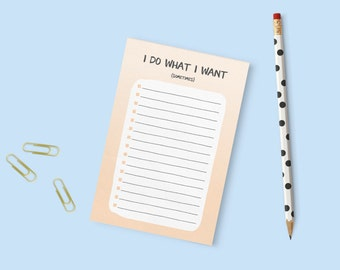 To Do Notepad - I Do What I Want (Sometimes)