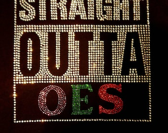 SALE- Straight OUTTA OES
