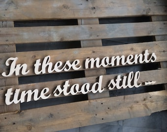 "Family wood sign  ""in these moments time stood still..."" for wall decoration with family photos"